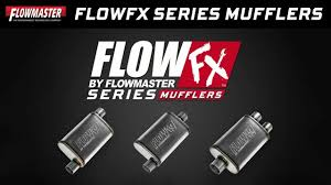 Flowmaster Loudness Chart New Flowmaster Flowfx Series Straight Through Performance Mufflers