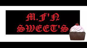 M.F'N Sweets - Posts | Facebook