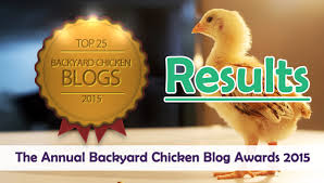 Results: The Annual Backyard Chicken Blog Awards 2015