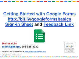 Google Sign In Sheet Getting Started With Google Forms Sign In Sheet And Feedback Link