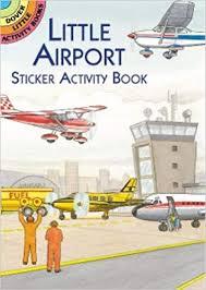 <b>Little</b> Airport <b>Sticker</b> Activity Book (Dover <b>Little</b> Activity Books <b>Stickers</b> ...