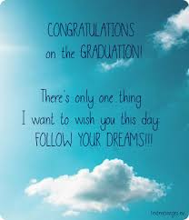 Graduation Wishes Quotes Fascinating Graduation Wishes Various Wishes Pinterest Convocation Quotes