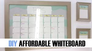 How to | DIY Affordable Whiteboard Calendar Organizer | Back to ...