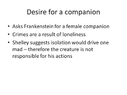 frankenstein chapters ppt  desire for a companion asks frankenstein for a female companion