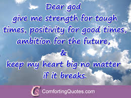 God Give Me Strength Quotes Amazing Dear Lord Give Me Strength To Carry On ComfortingQuotes