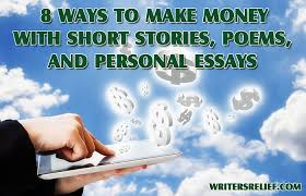 ways to make money your short stories poems and personal 8waysmoney