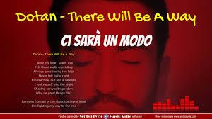 Dotan There will be a way - Traduzione italiano + testo inglese - YouTube