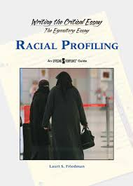 racial profiling essays informative speech on racial profiling sample essays