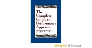Simple Appraisal Form Adorable The Complete Guide To Performance Appraisal Dick Grote