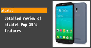 Alcatel Pop S9 review: worth buying ...