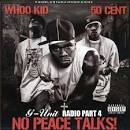 G-Unit Radio, Vol. 4: No Peace Ta