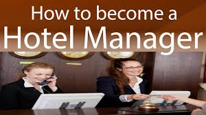 How To Become A Hotel Manager Youtube