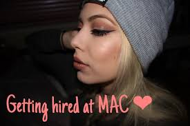 how to getting hired at mac cosmetics tips interview process you