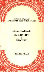 Il Principe e Discorsi - Niccolò Machiavelli - Narrativa Classica Italiana  - Narrativa - Libreria - dimanoinmano.it
