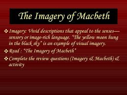 macbeth power point 67 the imagery of macbeth