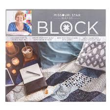 BLOCK Magazine Winter 2017 Vol. 4 Issue 1 - MSQC — Missouri Star ... & BLOCK Magazine Winter 2017 Vol. 4 Issue 1 Adamdwight.com