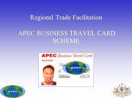 Regional Trade Facilitation Apec Business Travel Card Scheme Ppt
