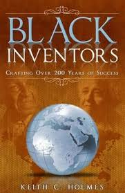 authors in africa excerpt from the paperback and ebook black inventors crafting over 200 years of success keith holmes