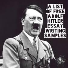 adolf hitler essay topics titles examples in english  adolf hitler essay