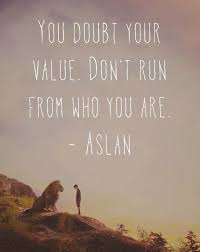 Narnia Quotes Custom Don't Run From Who You Are Lesson From Narnia Pinterest Narnia