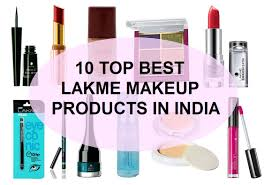 10 top best lakme makeup s in india