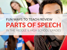 Creative Ways To Teach Parts Of Speech In Middle School And