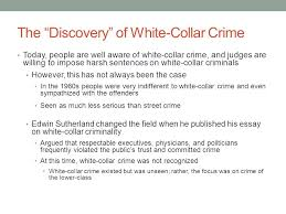 theories of white collar crime ppt video online  the discovery of white collar crime
