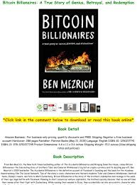 Mezrich ends bitcoin billionaires on the fence about whether bitcoin in particular really is the future. Read Book Pdf Bitcoin Billionaires A True Story Of Genius Betrayal And Redemption Full Online Text Images Music Video Glogster Edu Interactive Multimedia Posters