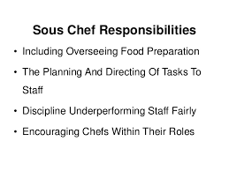 what is a sous chef a job description and definition what is the job description of a chef