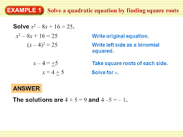 solve a quadratic equation by finding square roots
