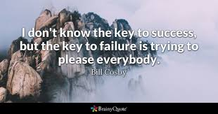 key to success quotes brainyquote i don t know the key to success but the key to failure is