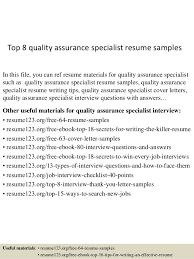 Top 8 quality assurance specialist resume samples In this file, you can ref  resume materials ...