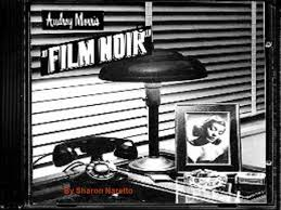what is film noir  film noir black film or cinema  coined  o by sharon naretto what is it film noir is cinematic term