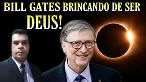 Bill GATES!! QUER ESCURECER O SOL PARA REDUZIR O AQUECIMENTO GLOBAL -  YouTube