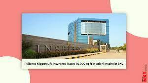 Head of agency distribution at reliance nippon life insurance new delhi, delhi, india 500+ connections. Reliance Nippon Life Insurance Has Taken 40 000 Sq Ft At Adani Inspire In Bkc