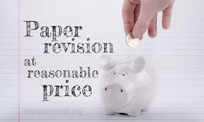 How To Revise A Paper Essay Corrector Will Revise The Paper At Reasonable Price