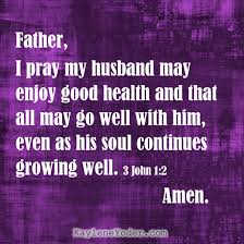 A Scripture Prayer For Your Husbands Health