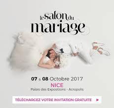 Salon Du Mariage Nice Les 07 Et 08 Octobre 2017