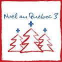 Noël au Québec, Vol. 3