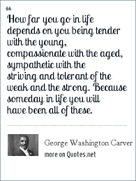George Washington Famous Quotes New George Washington Carver How Far You Go In Life Depends On You
