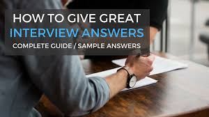 Interview Sample Answers - 3 Rules To Follow To Give The Best ...