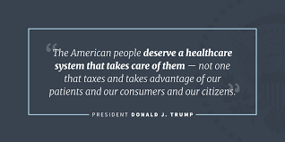 President Donald J Trump Is Addressing The Healthcare Issues Left Simple Trump Healthcare Quote
