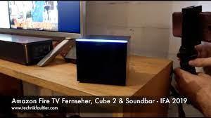 Amazon Fire TV Fernseher, Cube 2 & Soundbar - IFA 2019 - YouTube