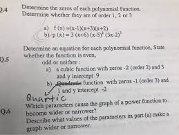 determine the zeros of each polynomial function determine whether they are of order 1