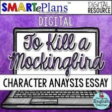 smarteplans digital to kill a mockingbird character analysis essay