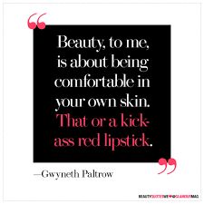 Red Beauty Quotes Best of 24 Of The Best Beauty Quotes Of All Time Glamour