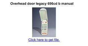 overhead door legacy 696cd b manual google docs legacy garage door opener model 696cd b