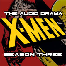 X-Men: The Audio Drama