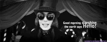 Good Morning Starshine Willy Wonka Quote Best of Good Morning Starshine Tumblr