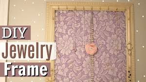 cute diy jewelry holder jewelry hanger from picture frame